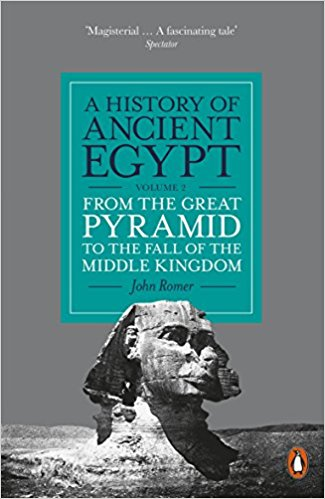 a history of ancient egypt: from the great pyramid to the fall of the middle kingdom (volume 2)
