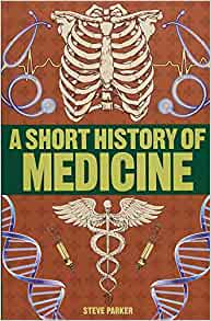a short history of medicine: short histories
