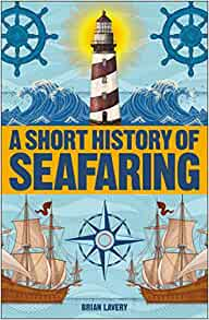 a short history of seafaring: short histories