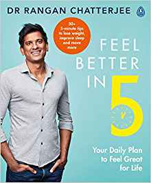 feel better in 5: your daily plan to kick-start great health