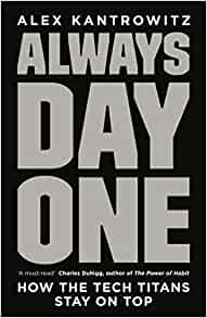 always day one: how the tech titans stay on top