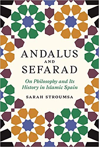 andalus and sefarad: on philosophy and its history in islamic spain