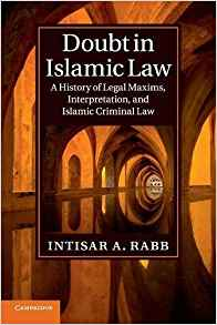 doubt in islamic law: a history of legal maxims, interpretation, and islamic criminal law