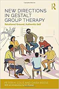 new directions in gestalt group theraphy: relational ground, authentic self