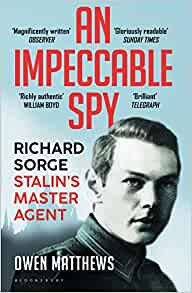 an impeccable spy: richard sorge, stalin¿s master agent