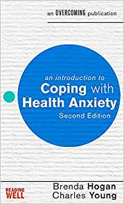 an introduction to coping with health anxiety (2nd edition)