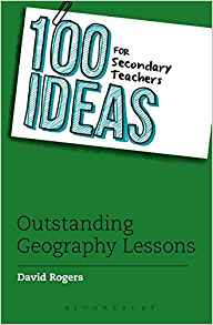 outstanding geography lessons: 100 ideas for secondary teachers