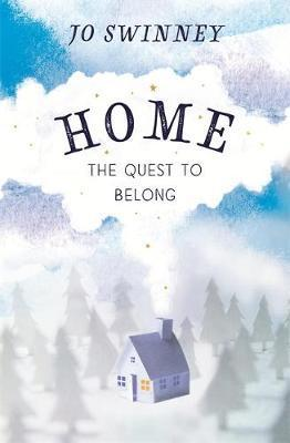 home: the quest to belong