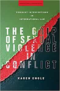 the grip of sexual violence in conflict (stanford studies in human rights):
