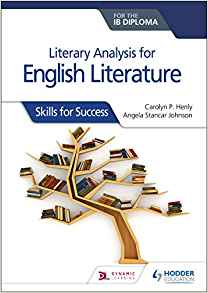 literary analysis for english literature for the ib diploma:skills for success