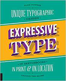 expressive type: unique typographic design (in sketchbooks in print & collection)