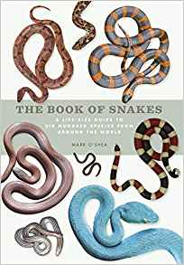 the book of snakes:a life-size guide to six hundred species from around the world