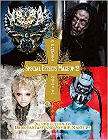 a complete guide to special effects makeup (volume 2)