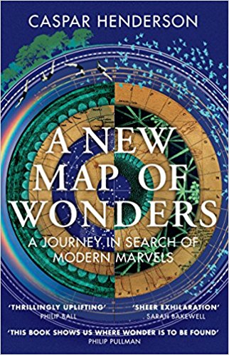 a new map of wonders: a journey in search of modern