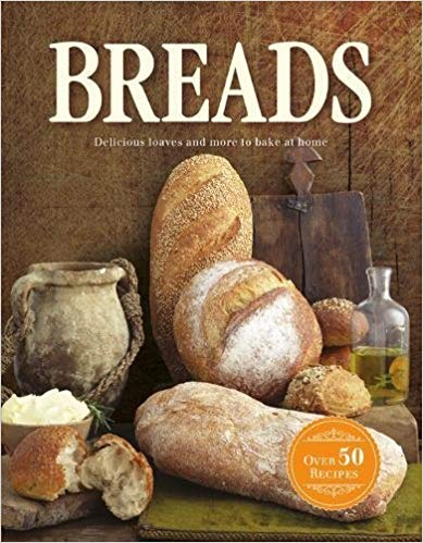 breads: delicious loaves and more to bake at home