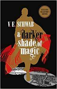 a darker shade of magic: shades of magic series book 1 (collector's edition)
