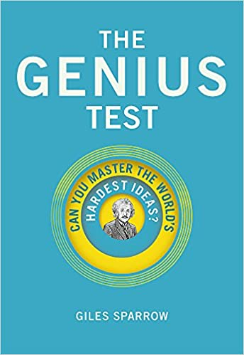 the genius test: can you master the world's hardest ideas