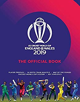 icc cricket world cup 2019 england & wales 2019:the official book