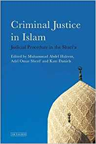 criminal justice in islam: judicial procedure in the shari'a