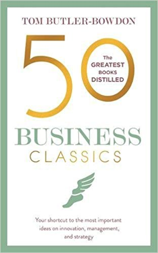 50 business classics: the greatest books distilled