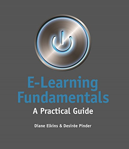 e-learning fundamentals: a practical guide
