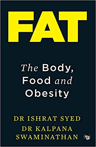 fat: the body, food and obesity