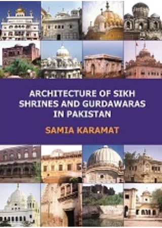architecture of sikh shrines and gurdawaras in pakistan